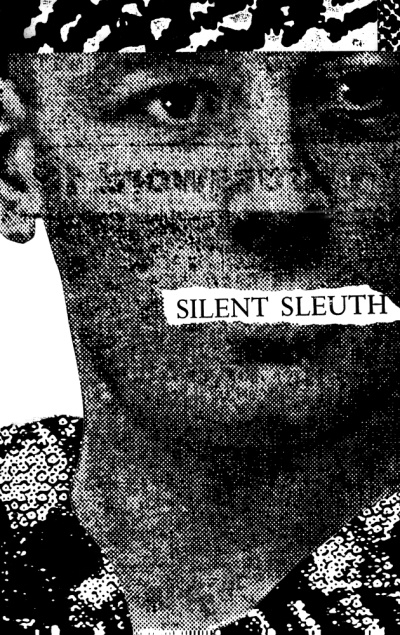 Silent Sleuth by Dan Miller